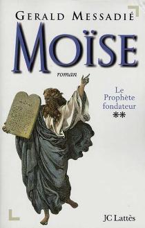 Moïse - GeraldMessadié