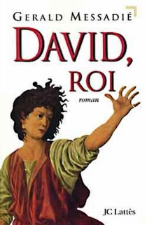 David roi - GeraldMessadié
