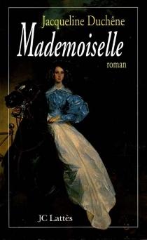 Mademoiselle : duchesse de Montpensier - JacquelineDuchêne