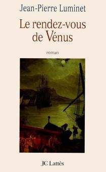 Le rendez-vous de Vénus - Jean-PierreLuminet