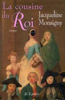 La cousine du roi - JacquelineMonsigny