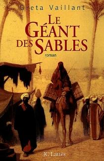 Le géant des sables - GretaVaillant