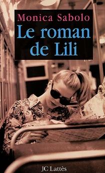 Le roman de Lili - MonicaSabolo