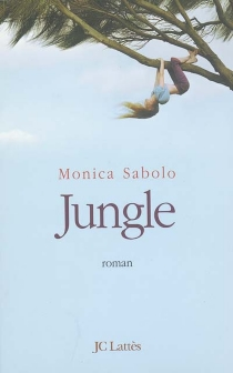 Jungle - Monica Sabolo