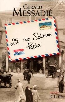 25, rue Soliman Pacha - GeraldMessadié