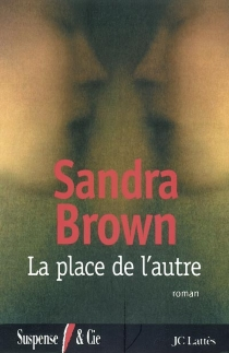 La place de l'autre - Sandra Brown