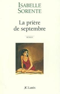 La prière de septembre - IsabelleSorente