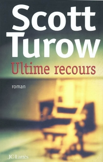Ultime recours - ScottTurow