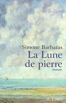 La lune de pierre - SimoneBarbaras