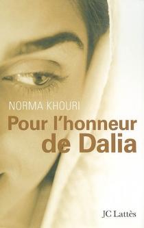 Pour l'honneur de Dalia - NormaKhouri