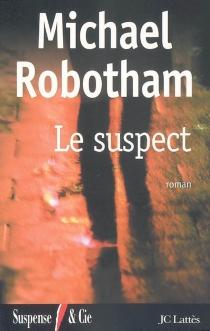 Le suspect - MichaelRobotham