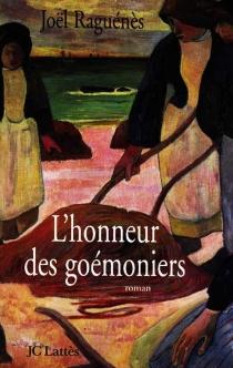 L'honneur des goémoniers - JoëlRaguénès