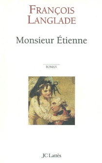 Monsieur Etienne - FrançoisLanglade