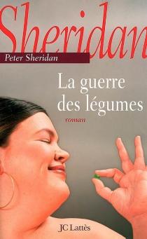La guerre des légumes - PeterSheridan