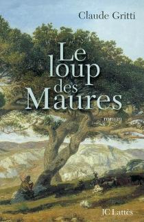 Le loup des Maures - ClaudeGritti