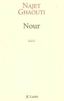 Nour - NajetGhaouti