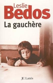 La gauchère - LeslieBedos
