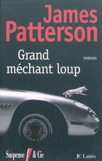 Grand méchant loup - JamesPatterson