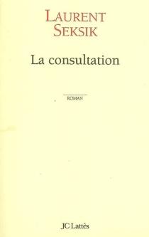 La consultation - LaurentSeksik