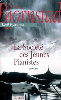 La société des jeunes pianistes - KetilBjörnstad