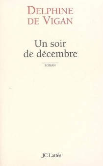 Un soir de décembre - Delphine deVigan