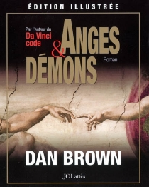 Anges et démons - Dan Brown