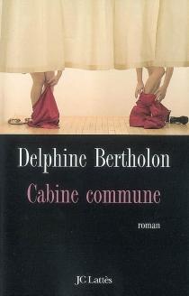 Cabine commune - DelphineBertholon