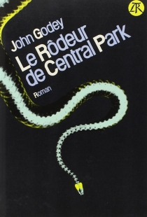 Le rôdeur de Central Park - JohnGodey