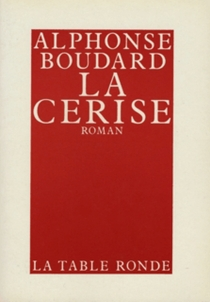 La Cerise - AlphonseBoudard