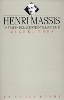 Henri Massis, un témoin de la droite intellectuelle - MichelToda