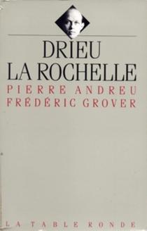 Drieu La Rochelle - PierreAndreu