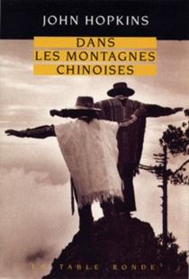 Dans les montagnes chinoises - JohnHopkins