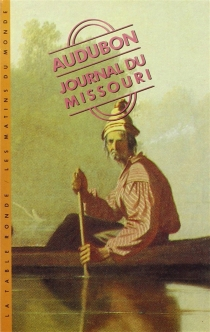 Journal du Missouri - John James Audubon