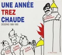 Une année Trez chaude : dessins 1989-1990 - Trez