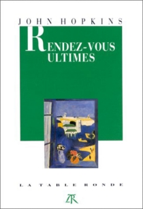 Rendez-vous ultimes - John Hopkins