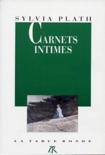 Carnets intimes - SylviaPlath