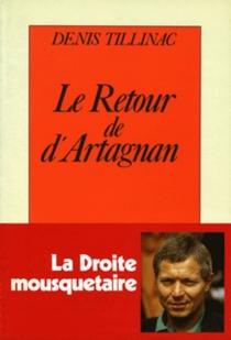 Le Retour de d'Artagnan - DenisTillinac