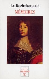 Mémoires| Apologie de M. le Prince de Marcillac| Portraits - François deLa Rochefoucauld