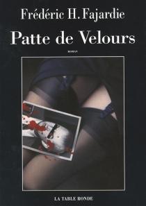 Patte de velours - Frédéric-H.Fajardie