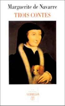 Trois contes - Marguerite d'Angoulême