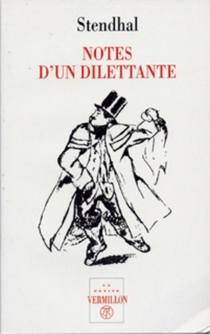 Notes d'un dilettante - Stendhal