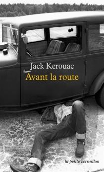 Avant la route - JackKerouac