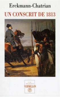 Un conscrit de 1813 - AlexandreChatrian