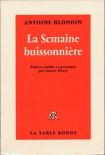 La semaine buissonnière - AntoineBlondin