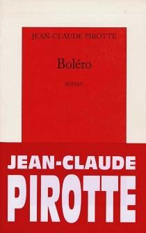 Boléro - Jean-ClaudePirotte