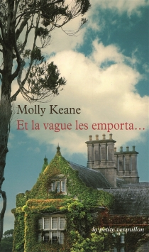 Et la vague les emporta... - Molly Keane