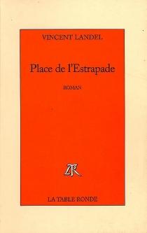 Place de l'Estrapade - VincentLandel