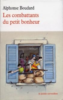 Les combattants du petit bonheur - AlphonseBoudard