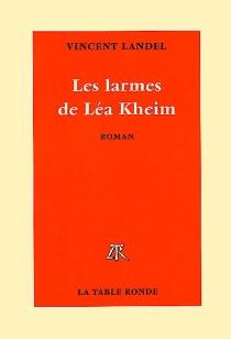 Les larmes de Léa Kheim - VincentLandel