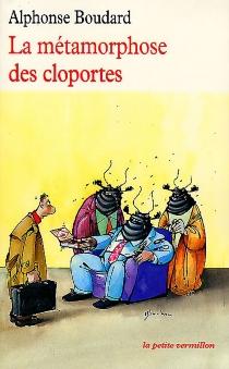 La métamorphose des cloportes - AlphonseBoudard